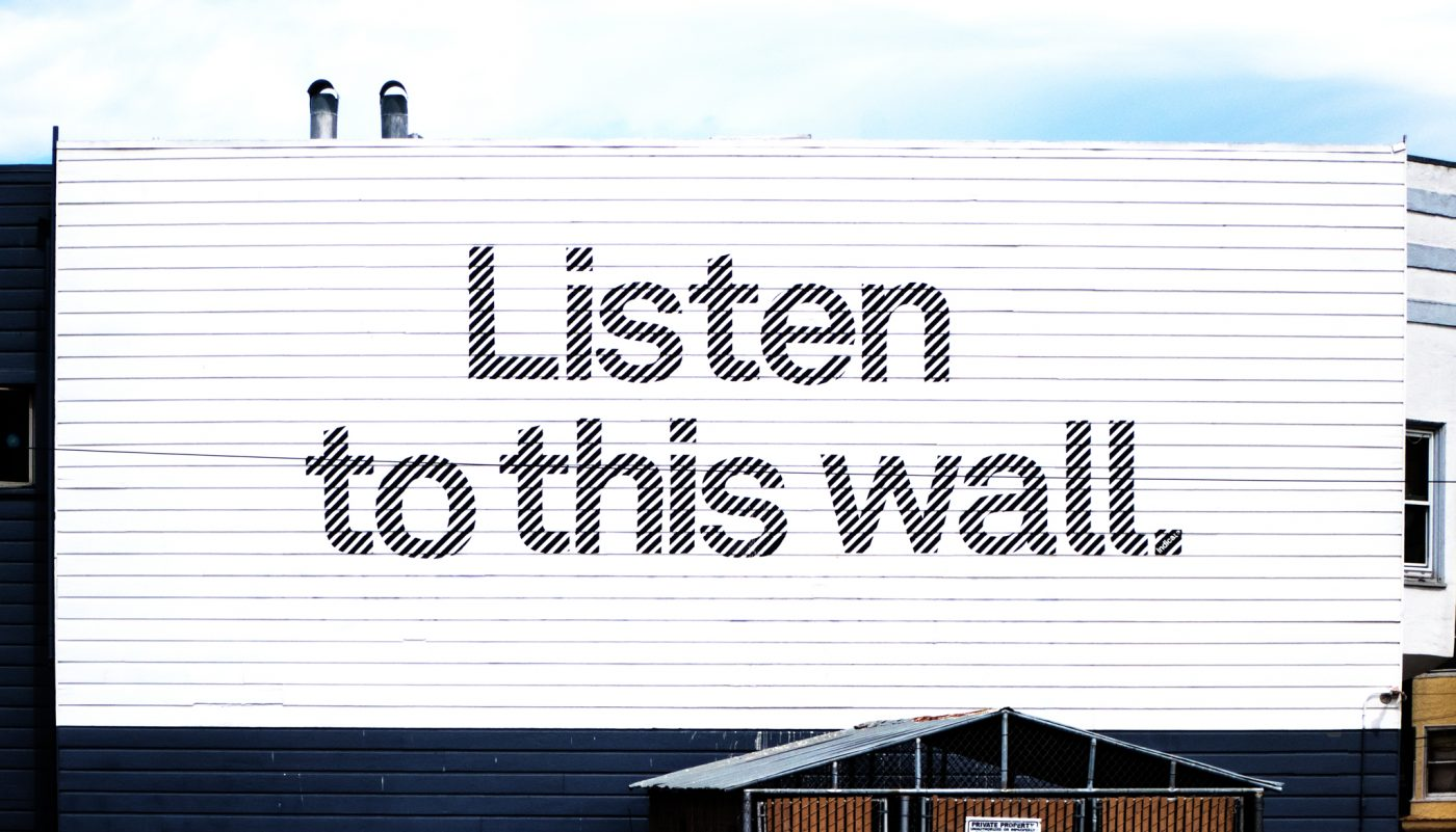 San Francisco, Listen to this wall